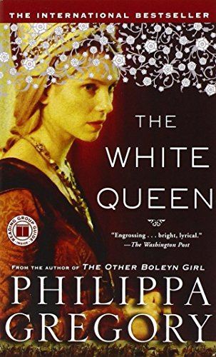 9781439170656: The White Queen (Plantagenet and Tudor Novels)
