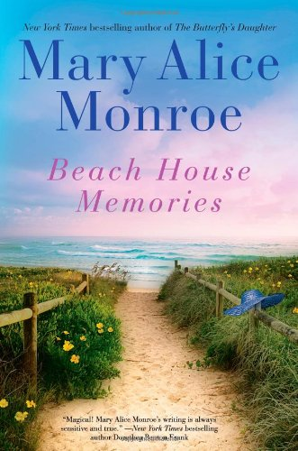Beach House Memories: Monroe, Mary Alice