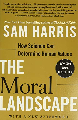 9781439171226: The Moral Landscape: How Science Can Determine Human Values