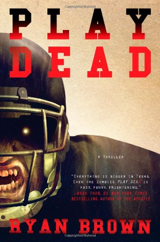 Play Dead (Signed Copy): Brown, Ryan