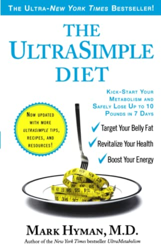 The UltraSimple Diet: Kick-Start Your Metabolism and: Hyman M.D., Mark