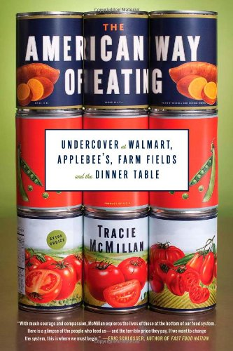 9781439171950: The American Way of Eating: Undercover at Walmart, Applebee's, Farm Fields and the Dinner Table