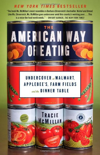 9781439171967: The American Way of Eating: Undercover at Walmart, Applebee's, Farm Fields and the Dinner Table