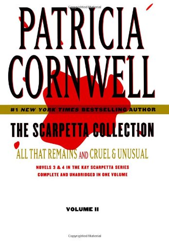 9781439172056: Scarpetta Collection Volume II: All That Remains and Cruel & Unusual (Kay Scarpetta)