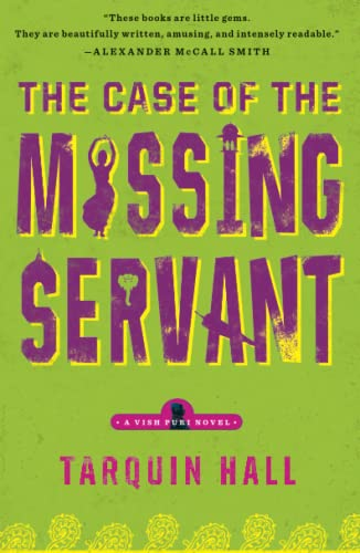9781439172377: The Case of the Missing Servant: From the Files of Vish Puri, Most Private Investigator (A Vish Puri Mystery)