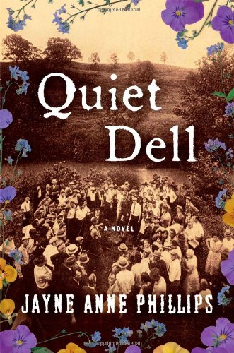 Quiet Dell 9781439172537 From one of America?s most accomplished and acclaimed fiction writers, a spectacularly riveting novel based on a real-life multiple murd