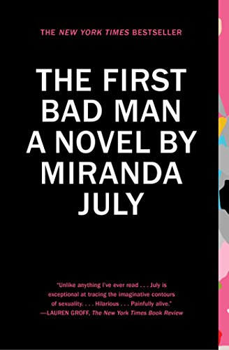 9781439172575: The First Bad Man: A Novel