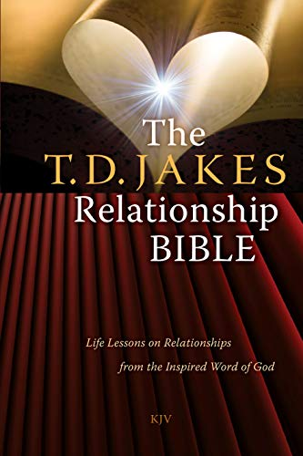 9781439172780: The T.D. Jakes Relationship Bible: Life Lessons on Relationships from the Inspired Word of God
