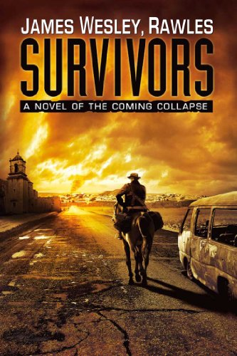 9781439172803: Survivors: A Novel of the Coming Collapse