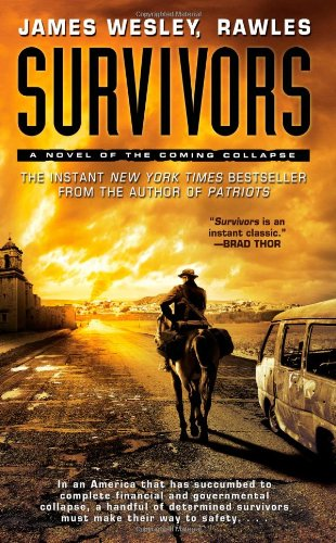 9781439172810: Survivors: A Novel of the Coming Collapse