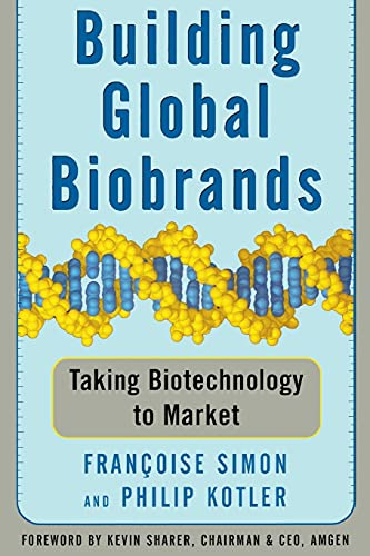 9781439172902: Building Global Biobrands: Taking Biotechnology to Market