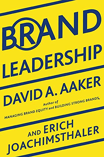 9781439172919: Brand Leadership: Building Assets In an Information Economy