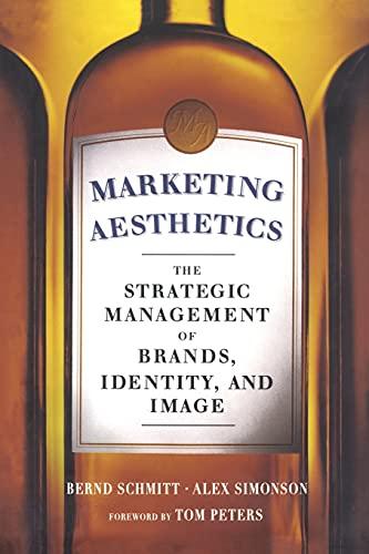 Marketing Aesthetics: The Strategic Management of Brands,: Simonson, Alex