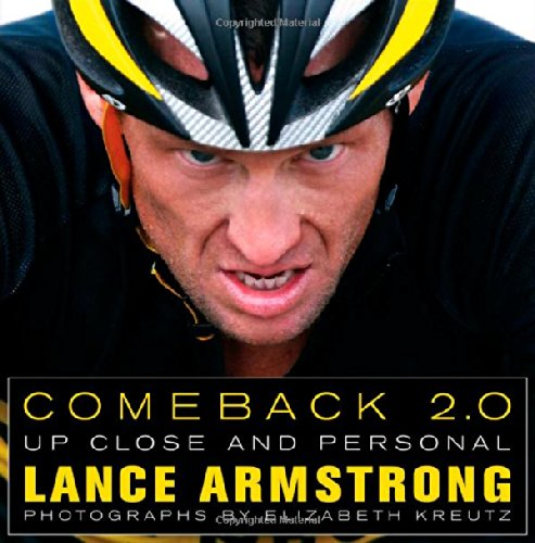 COMEBACK 2.0: Up Close and Personal [Signed]: Armstrong, Lance