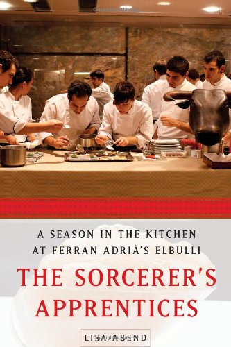 9781439175552: The Sorcerer's Apprentices: A Season in the Kitchen at Ferran Adria's elBulli