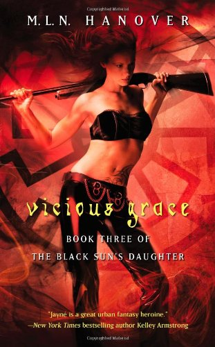 9781439176290: Vicious Grace: Book Three of the Black Sun's Daughter