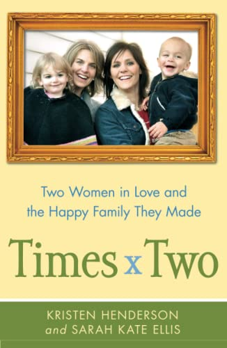9781439176412: Times Two: Two Women in Love and the Happy Family They Made