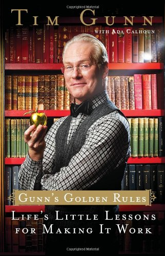 9781439176566: Gunn's Golden Rules: Life's Little Lessons for Making It Work