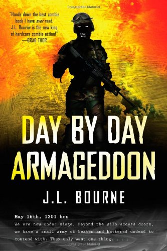 Day by Day Armageddon: Bourne, J. L.