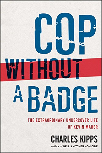 9781439177112: Cop Without a Badge: The Extraordinary Undercover Life of Kevin Maher