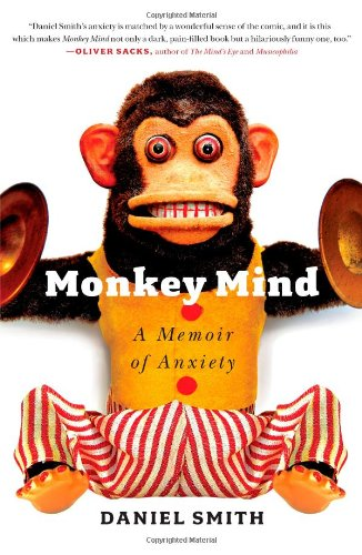 9781439177303: Monkey Mind: A Memoir of Anxiety