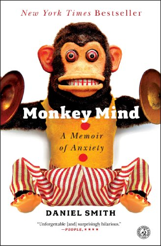 9781439177310: Monkey Mind: A Memoir of Anxiety