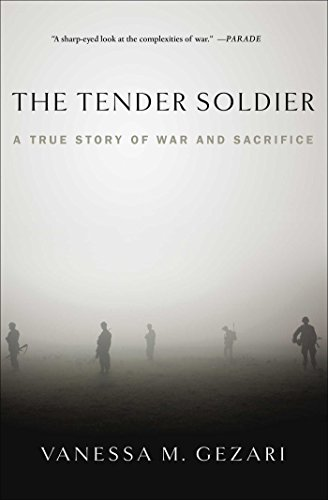 9781439177402: The Tender Soldier: A True Story of War and Sacrifice