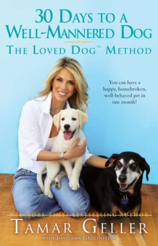 9781439177709: 30 Days to a Well-Mannered Dog: The Loved Dog Method