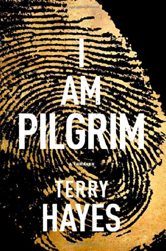 9781439177723: I Am Pilgrim: A Thriller