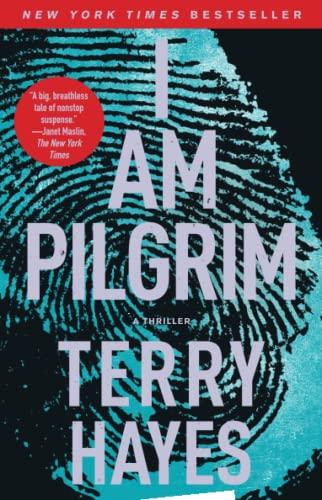 9781439177730: I Am Pilgrim: A Thriller