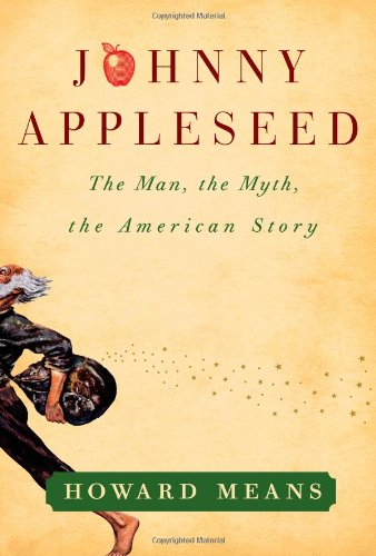 9781439178256: Johnny Appleseed: The Man, the Myth, the American Story
