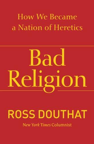 9781439178331: Bad Religion: How We Became a Nation of Heretics