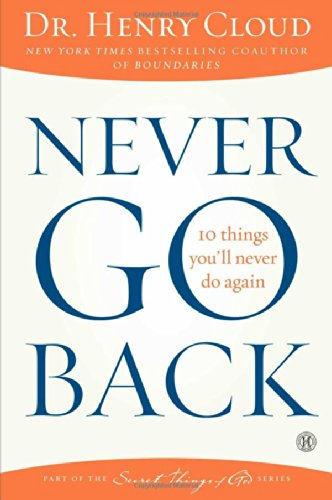9781439180549: Never Go Back: 10 Things You'll Never Do Again