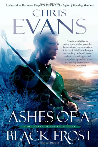 9781439180662: Ashes of a Black Frost: Book Three of The Iron Elves