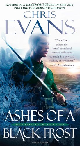 9781439180679: Ashes of a Black Frost: Book Three of The Iron Elves