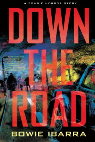Down the Road: Ibarra, Bowie