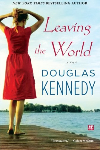 9781439180785: Leaving the World: A Novel