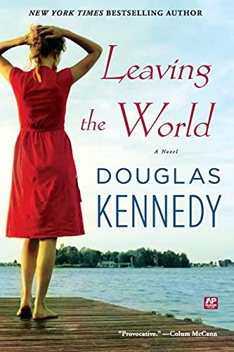 9781439180785: Leaving the World: A Novel