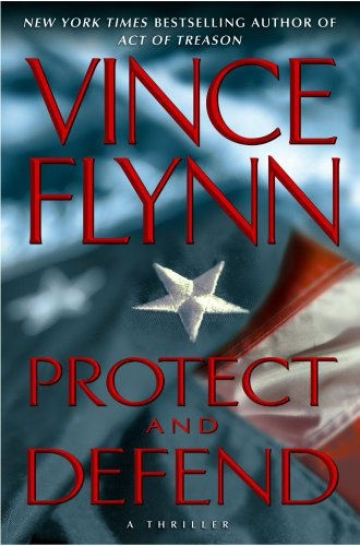 9781439180822: Protect and Defend: A Thriller (A Mitch Rapp Novel)