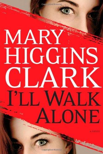 9781439180969: I'll Walk Alone: A Novel