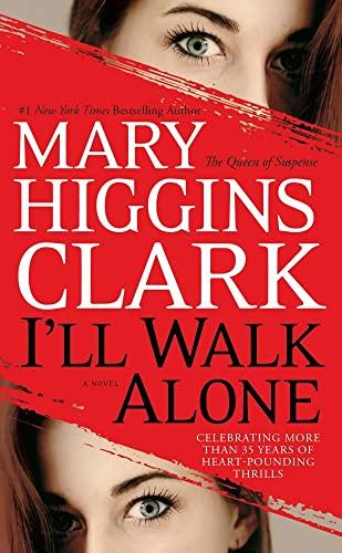 9781439180976: I'll Walk Alone: A Novel