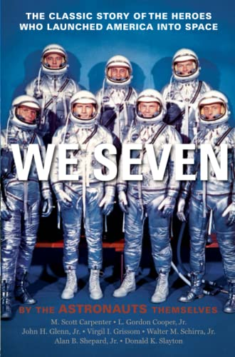 We Seven: By the Astronauts Themselves: M. Scott Carpenter