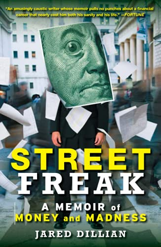 9781439181270: Street Freak: A Memoir of Money and Madness