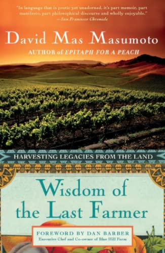 9781439182420: Wisdom of the Last Farmer: Harvesting Legacies from the Land