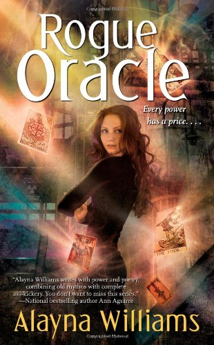 Rogue Oracle (Delphic Oracle, Book 2): Williams, Alayna