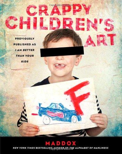 9781439182888: Crappy Children's Art