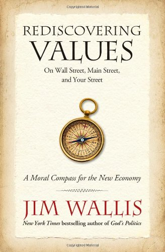 9781439183120: Rediscovering Values: On Wall Street, Main Street, and Your Street