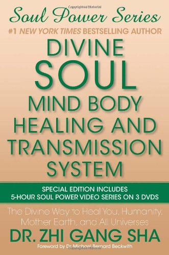 9781439183298: Divine Soul Mind Body Healing and Transmission System: The Divine Way to Heal You, Humanity, Mother Earth, and All Universes