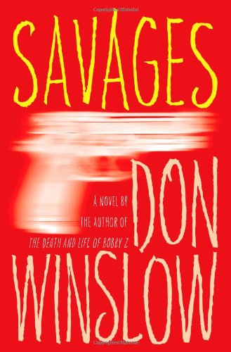9781439183366: Savages: A Novel