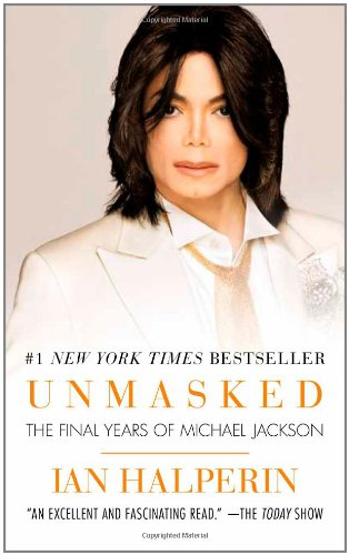 9781439183489: Unmasked: The Final Years of Michael Jackson